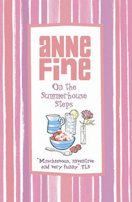 On the Summerhouse Steps by Anne Fine