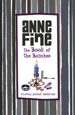 The Book of the Banshee by Anne Fine