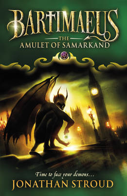 Bartimaeus 1: The Amulet of Samarkand by Jonathan Stroud