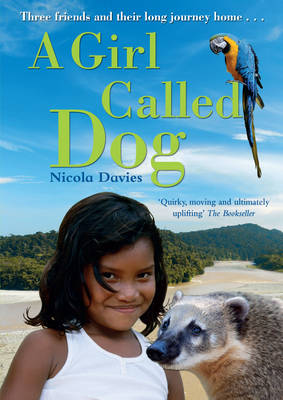 A Girl Called Dog by Nicola Davies
