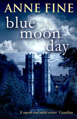 Blue Moon Day by Anne Fine