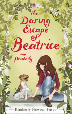 The Daring Escape of Beatrice and Peabody by Kimberly Newton Fusco