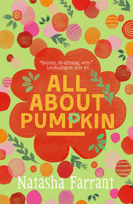 All About Pumpkin The Diaries of Bluebell Gadsby by Natasha Farrant
