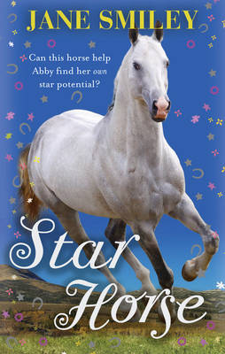 Star Horse by Jane Smiley