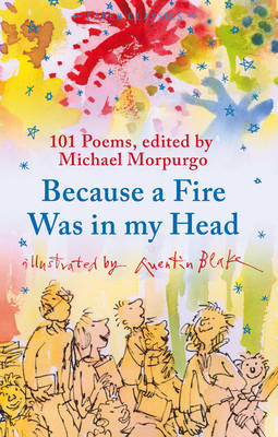 Because a Fire Was in My Head by Michael Morpurgo