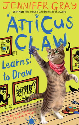 Atticus Claw Learns to Draw by Jennifer Gray