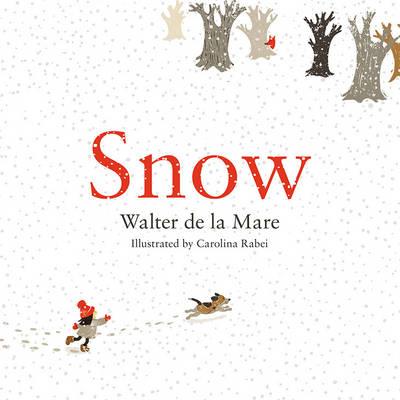 Snow by Walter de la Mare