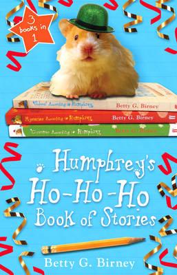 Humphrey's Ho-Ho-Ho Book of Stories by Betty G. Birney