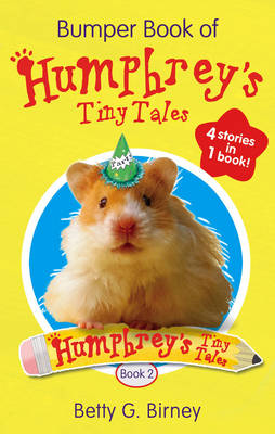 Bumper Book of Humphrey's Tiny Tales 2 by Betty G. Birney
