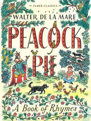 Peacock Pie A Book of Rhymes by Walter de la Mare
