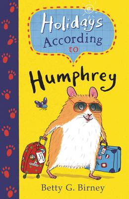 Holidays According to Humphrey by Betty G. Birney