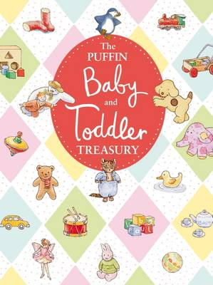 The Puffin Baby and Toddler Treasury by