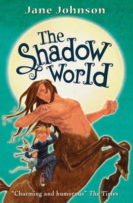 The Shadow World by Jane Johnson