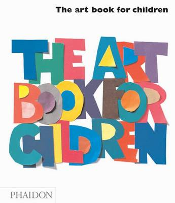 The Art Book For Children by Ruggi Gilda Williams
