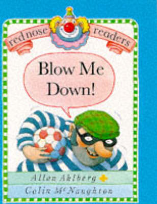 Blow Me Down! by Allan Ahlberg