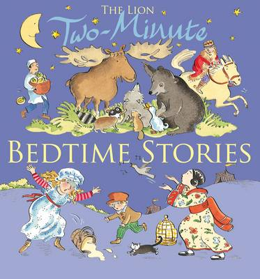 The Lion Book of Two minute Bedtime Stories by Elena Pasquali