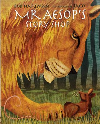Mr Aesop's Story Shop by Bob Hartman