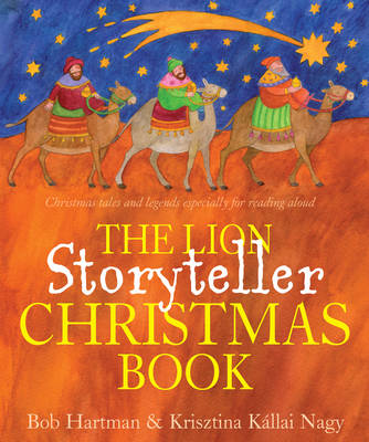 The Lion Storyteller Christmas Book by Bob Hartman