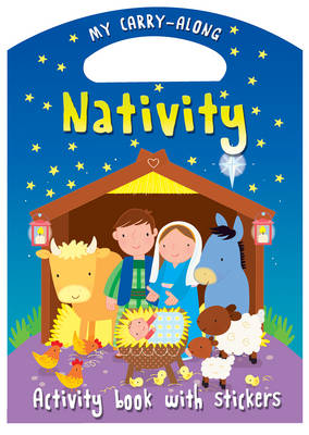 My Carry-Along Nativity Activity Book with Stickers by Christina Goodings