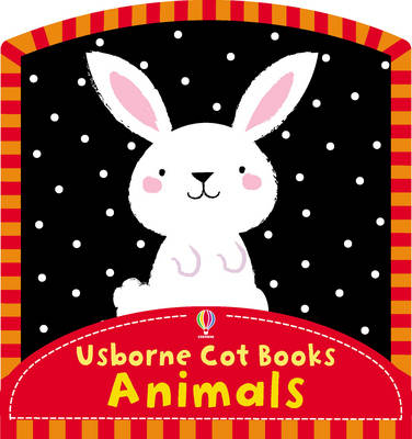 Animals (Usborne Cot Books) by Fiona Watt