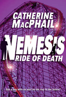 Nemesis 4: Ride Of Death by Cathy Macphail