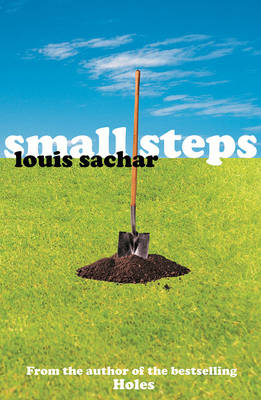 Small Steps by Louis Sachar