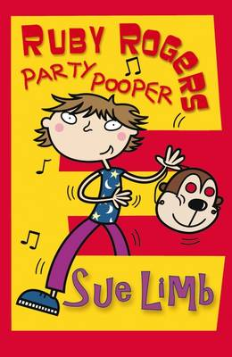 Ruby Rogers: Party Pooper by Sue Limb