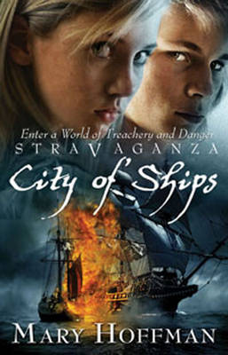 Stravaganza: City of Ships by Mary Hoffman