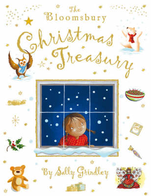 The Bloomsbury Christmas Treasury by Sally Grindley