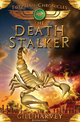 The Deathstalker The Egyptian Chronicles book 4 by Gill Harvey