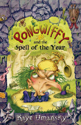 Pongwiffy and the Spell of the Year by Kaye Umansky