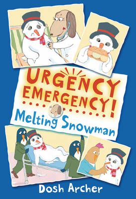 Urgency Emergency! Melting Snowman by Dosh Archer