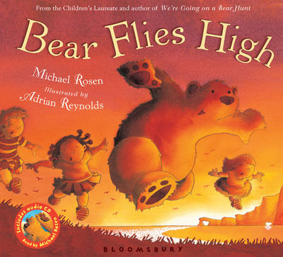 Bear Flies High (Hardback and Audio CD) by Michael Rosen