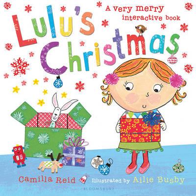 Lulu's Christmas by Camilla Reid