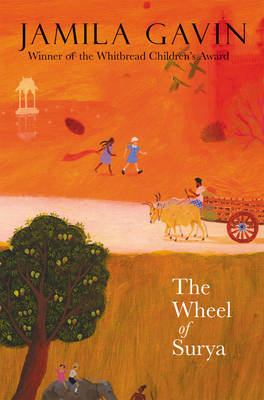 The Wheel of Surya by Jamila Gavin