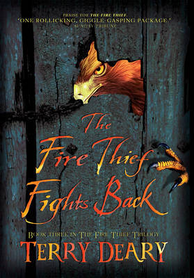 The Fire Thief Fights Back by Terry Deary
