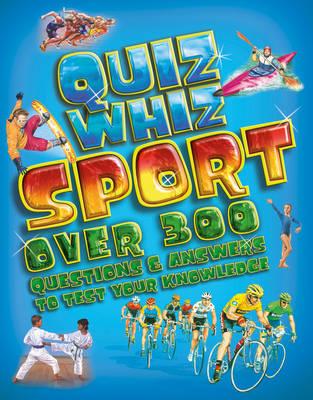 Quiz Whiz: Sport by Tom Jackson