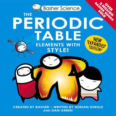 The Periodic Table Elements with Style! by Adrian Dingle