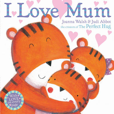 I Love Mum by Joanna Walsh