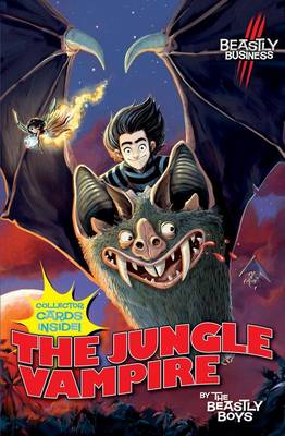 An Awfully Beastly Buiness: Jungle Vampire by Beastly Boys