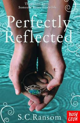 Perfectly Reflected by S. C. Ransom