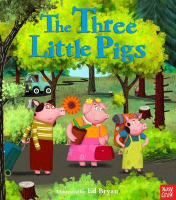 The Three Little Pigs by Ed Bryan