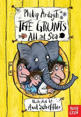 The Grunts All at Sea by Philip Ardagh