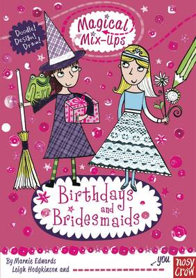 Magical Mix-Up: Birthdays and Bridesmaids by Marnie Edwards