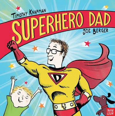 Superhero Dad by Timothy Knapman