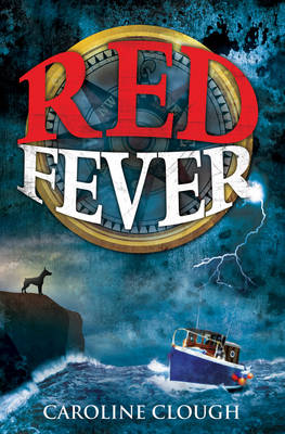 Red Fever by Caroline Clough