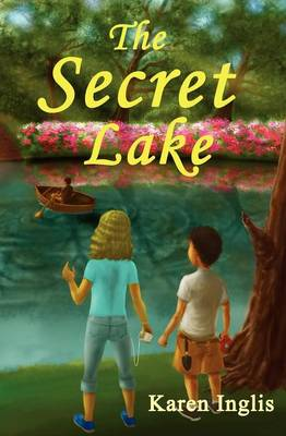 The Secret Lake by Karen Inglis