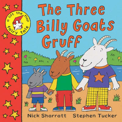 The Three Billy Goats Gruff (Lift-the-flap book & CD) by Stephen Tucker