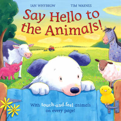 Say Hello to the Animals by Ian Whybrow
