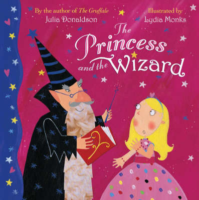 Princess And The Wizard by Julia Donaldson